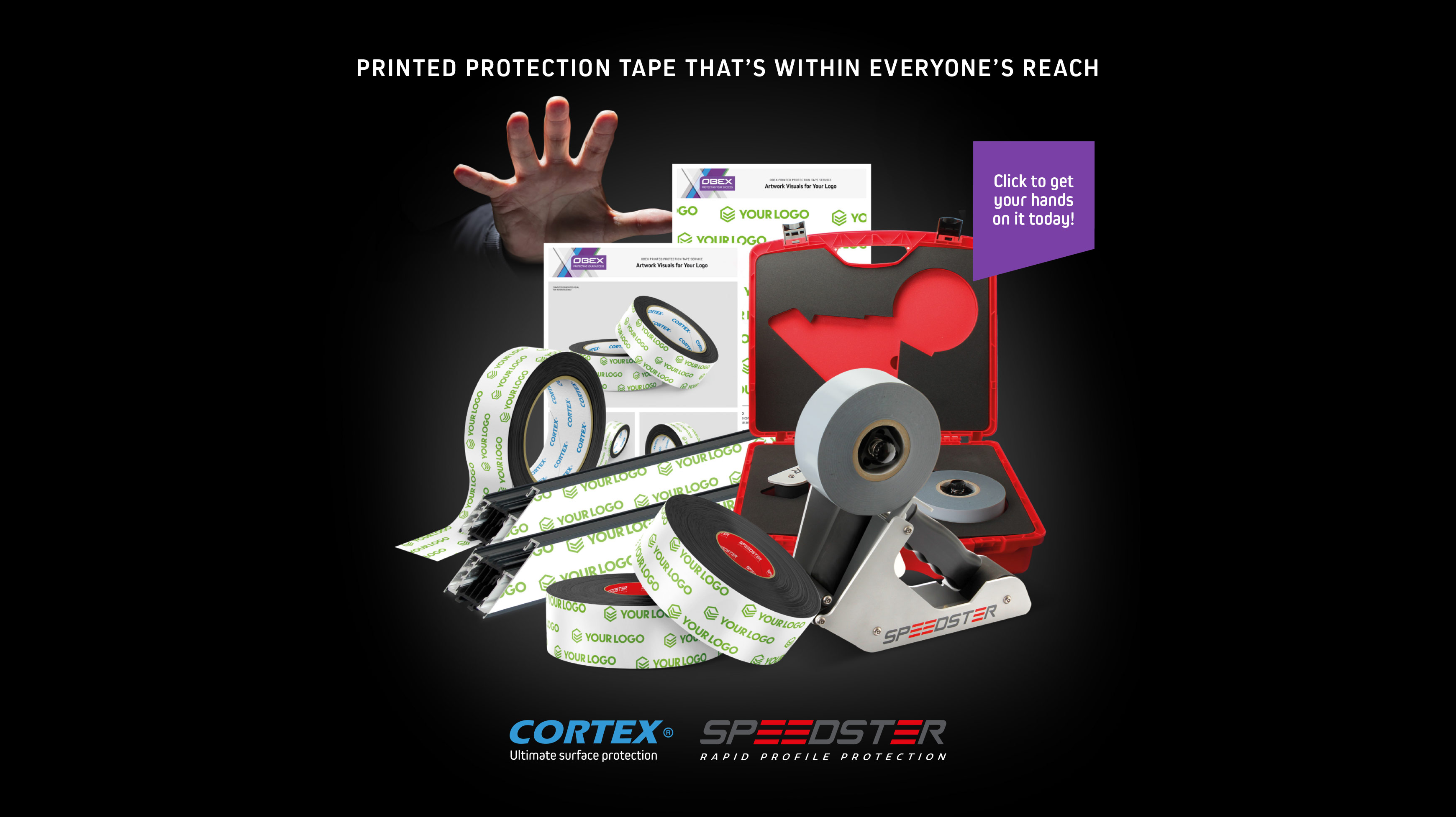 Printed protection tape that's within everyone's reach